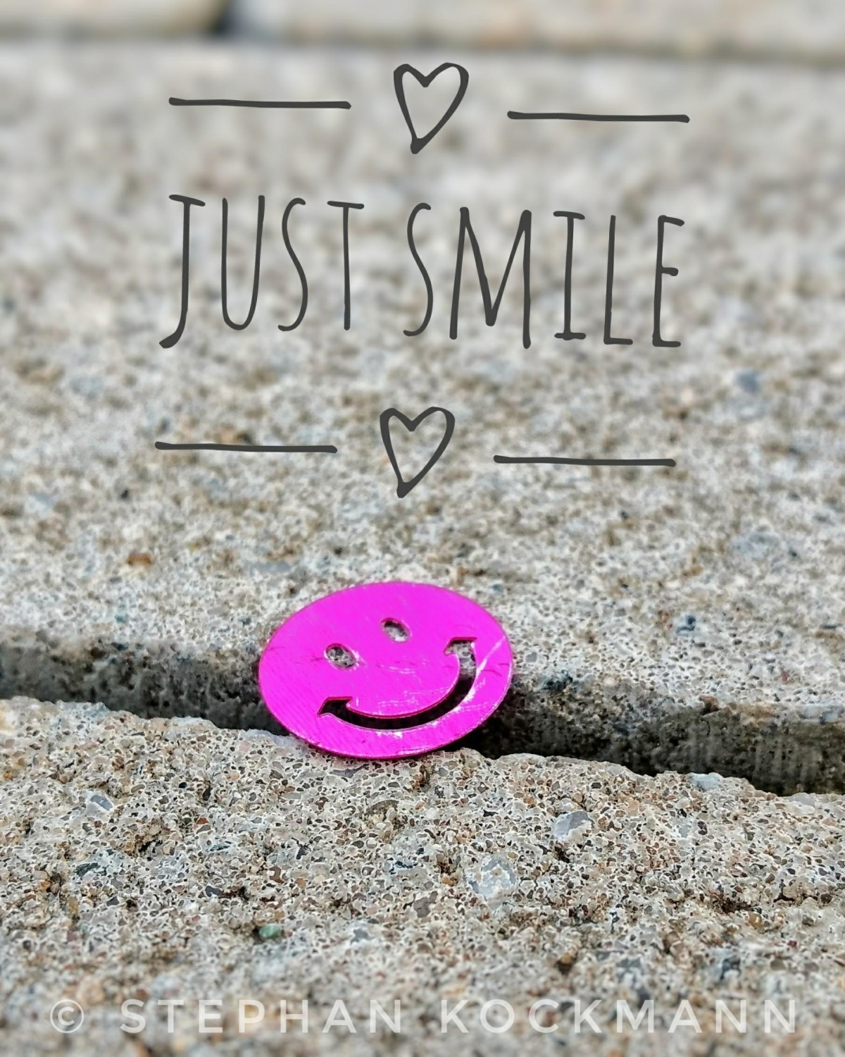 just smile - Alltags-Fundstück